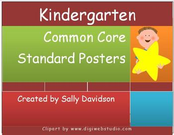 Kindergarten Common Core Standard Posters - Kid Friendly!
