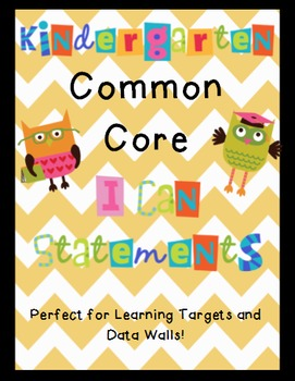 "Kindergarten Common Core State Standards ""I Can"" Statements"
