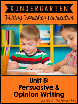 Kindergarten Opinion Writing Lessons {Kinder Writing Works