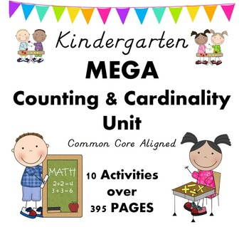 Kindergarten - Counting & Cardinality UNIT 395 pages