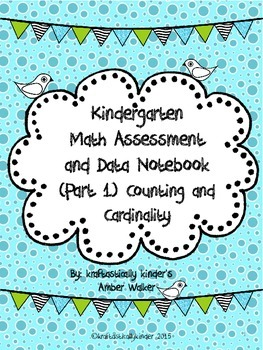 Kindergarten Common Core K.CC  Assessment Packet & Data Notebook