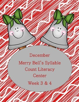 Kindergarten Merry Bell's Syllable Count Literacy Center W