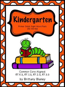 Kindergarten Dolch Sight Word Resource Pack (Primer)