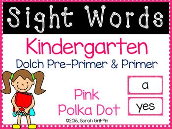 Kindergarten Dolch Sight Words ~ Pink Polka Dots