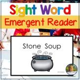 Kindergarten Emergent Reader Book Stone Soup