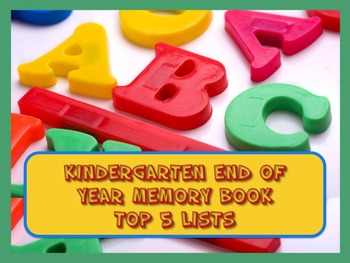 Kindergarten End of Year Memory Book of Top 5 Lists - PRIN