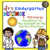 Kindergarten Energy Unit:  The Effect of  Sunlight on the