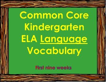 Kindergarten English Language Arts Common Core Vocabulary