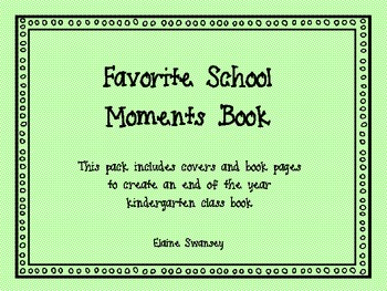 Kindergarten Favorite Moments Book {An End of the Year Wri