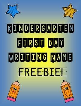 Kindergarten First Day of School Writing Name FREEBIE
