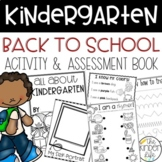 Kindergarten First Week of School Booklet and Teacher Asse