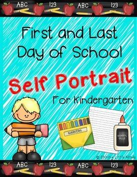 Kindergarten First and Last Day Self Portrait