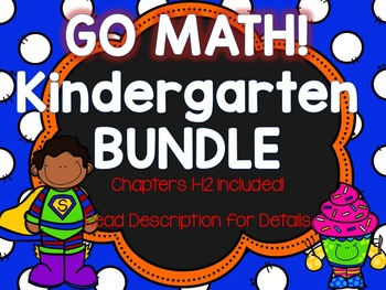 Kindergarten GO Math! COMPLETE BUNDLE - Chapters 1-12