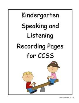 Kindergarten Grade Sheets for the Speaking and Listening S