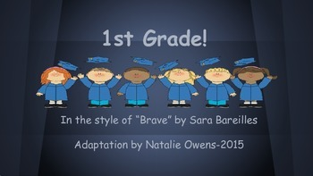 "Kindergarten Graduation Song, ""1st Grade"" {In style of ""Brave""}"