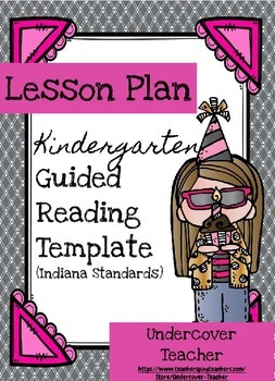 Kindergarten Guided Reading Lesson Plan Template - Indiana