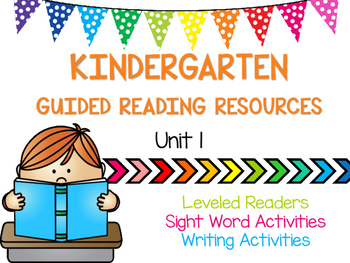 Kindergarten Guided Reading Resources - Unit 1