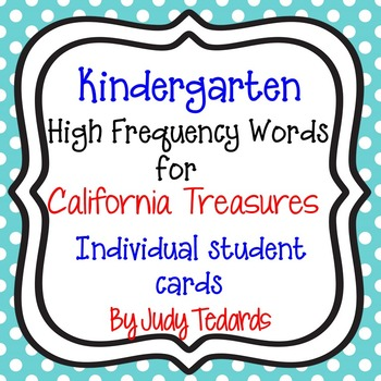Kindergarten High Frequency Words for California Treasures