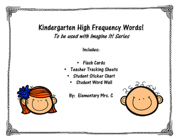 Kindergarten High Frequency Words to be used with Imagine
