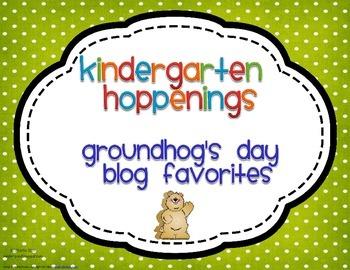 Kindergarten Hoppenings {Groundhog Day Blog Favorites}