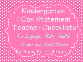 Kindergarten I Can Statements Teacher Checklists