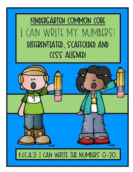 Kindergarten! I Can Write Numbers!! (Scaffolded, Different