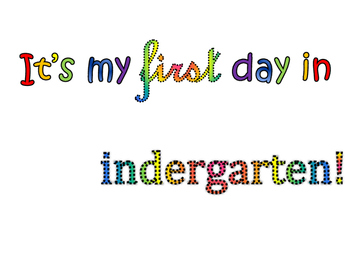 Kindergarten Interactive First Day of School Poster!