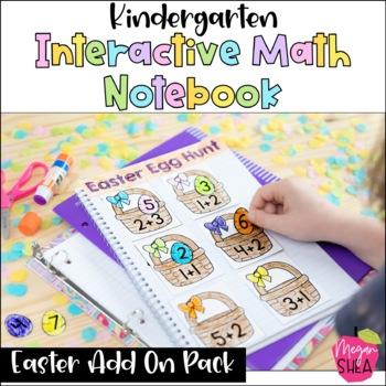 Kindergarten Interactive Math Notebook: Add On Pack Easter Theme