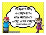 Kindergarten Journeys 2014 High Frequency Word Wall Cards