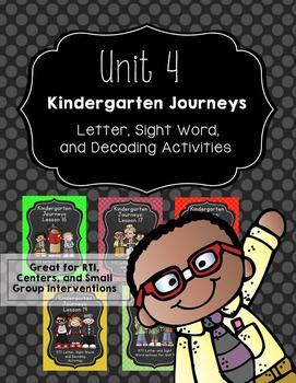 Kindergarten Journeys Unit 4: RTI Letter, Sight Word, and