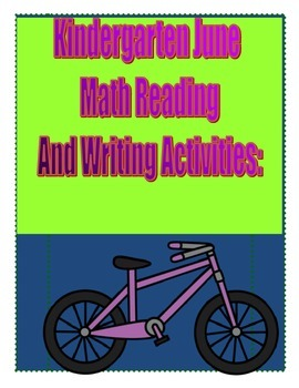 Kindergarten June Math Reading and Writing Activities