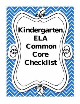 Kindergarten Language Arts Common Core Checklist