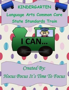 Kindergarten Language Arts Common Core I Can Statement Train B2S