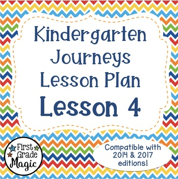Kindergarten Lesson Plan Journeys Lesson 4 FREEBIE!