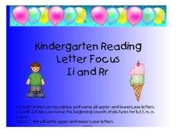Kindergarten Letters:  Focus Ii and Rr