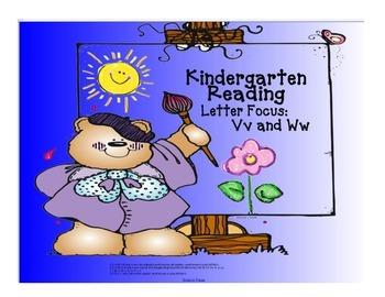 Kindergarten Letters:  Focus Ww and Vv