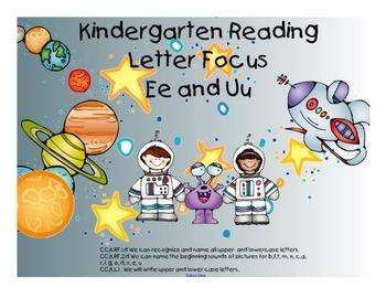 Kindergarten Letters:  Focus on Ee and Uu