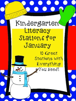Kindergarten Literacy Stations for January (10 Engaging St
