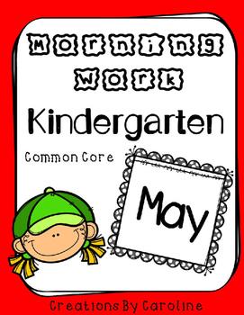 Kindergarten MAY Morning Work- Common Core