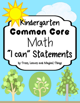 "Kindergarten Math Common Core ""I Can"" Statements"