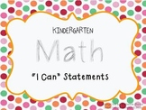 Kindergarten Math I Can Statements (Common Core)