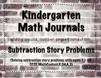 Kindergarten Math Journals - Subtraction Story Problems