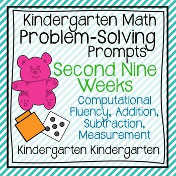 Kindergarten Math Problem Solving Prompts 2nd Nine Weeks