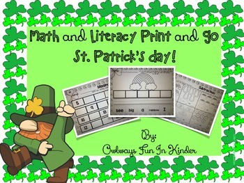Kindergarten Math and Literacy Print and Go St. Patrick's