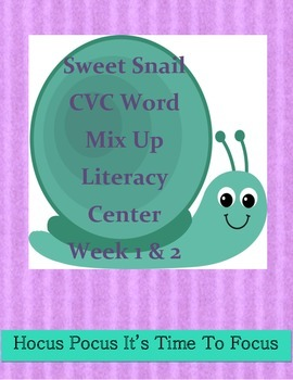 Kindergarten Sweet Snail CVC Word Mix Up Literacy Center W