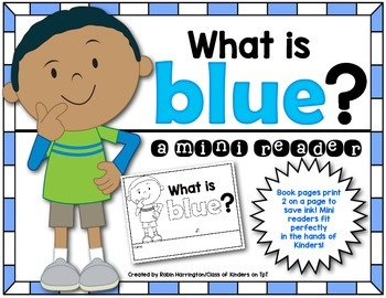 Kindergarten {What is Blue?} Early Emergent Reader for Rea