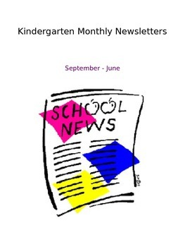 Kindergarten Monthly Newsletters September-June