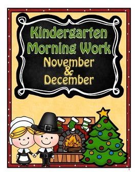 Kindergarten Morning Work ~ November & December CCSS Aligned
