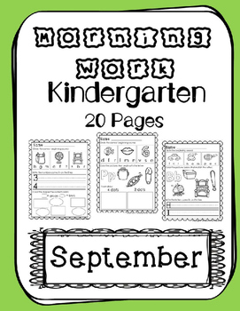 Kindergarten Morning Work. September. Daily Work. Common Core.