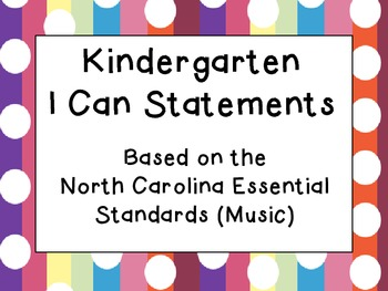 Kindergarten Music I Can Statements (North Carolina)